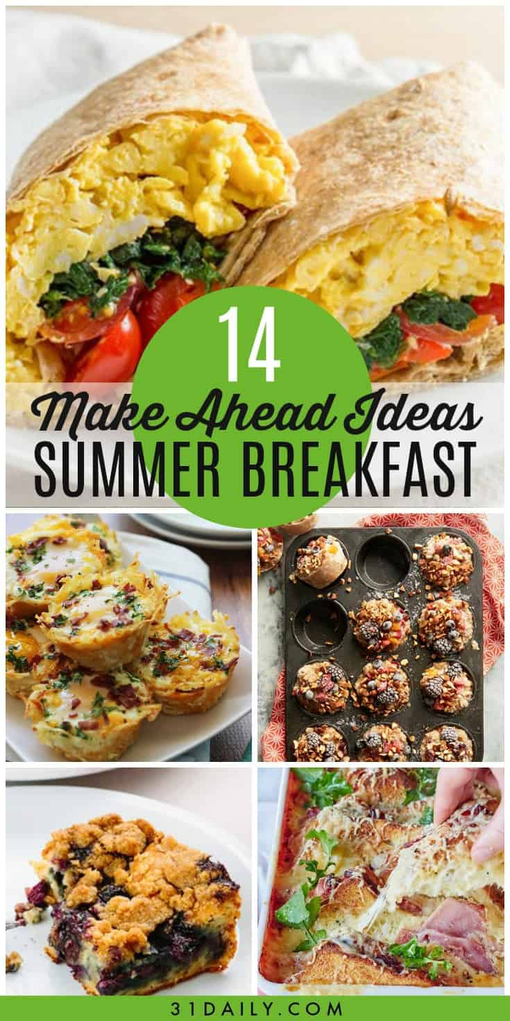 14 Make Ahead Summer Breakfast Ideas for Easy Mornings | 31Daily.com