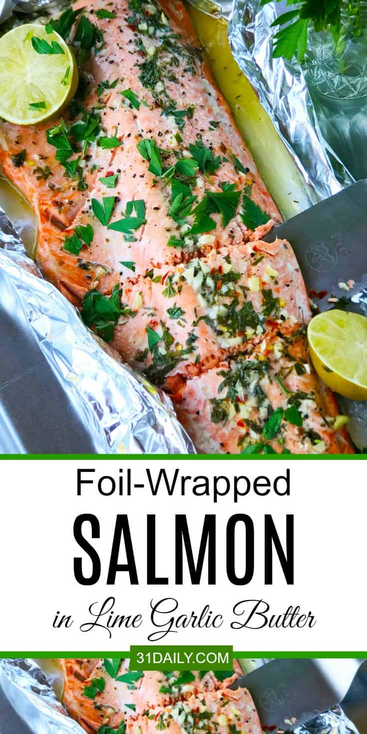 Easy Foil Wrapped Salmon in Lime Garlic Butter Sauce | 31Daily.com