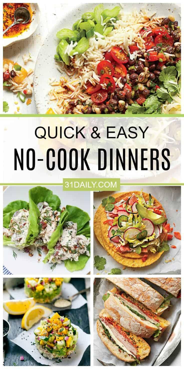 Quick and Easy No-Cook Dinner Ideas   31Daily.com