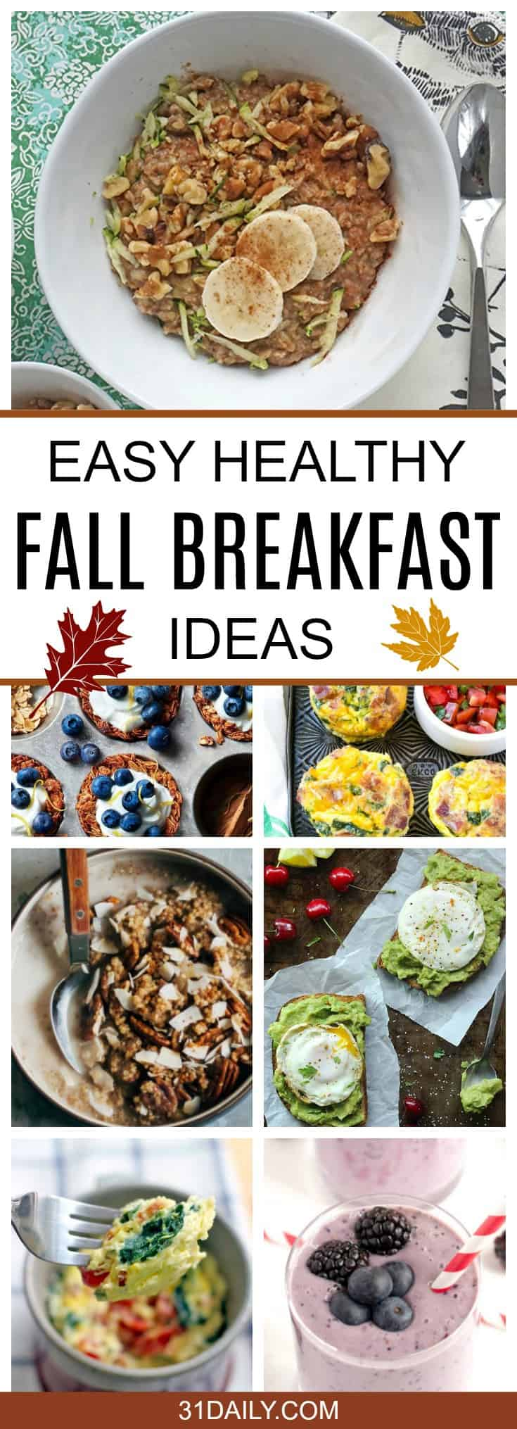 Easy and Healthy Fall Breakfast Ideas | 31Daily.com