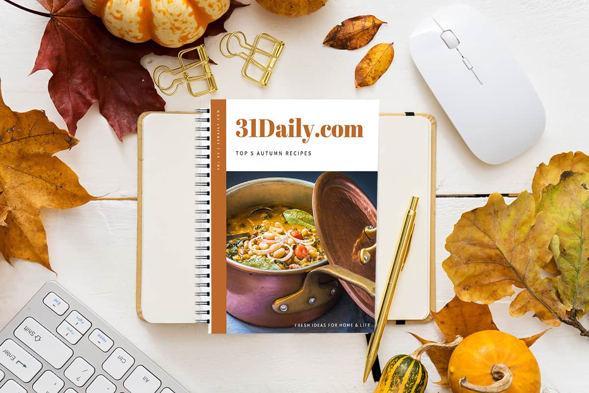 Join 31 Daily and Receive 31Daily.com Top Fall Recipes | 31Daily.com