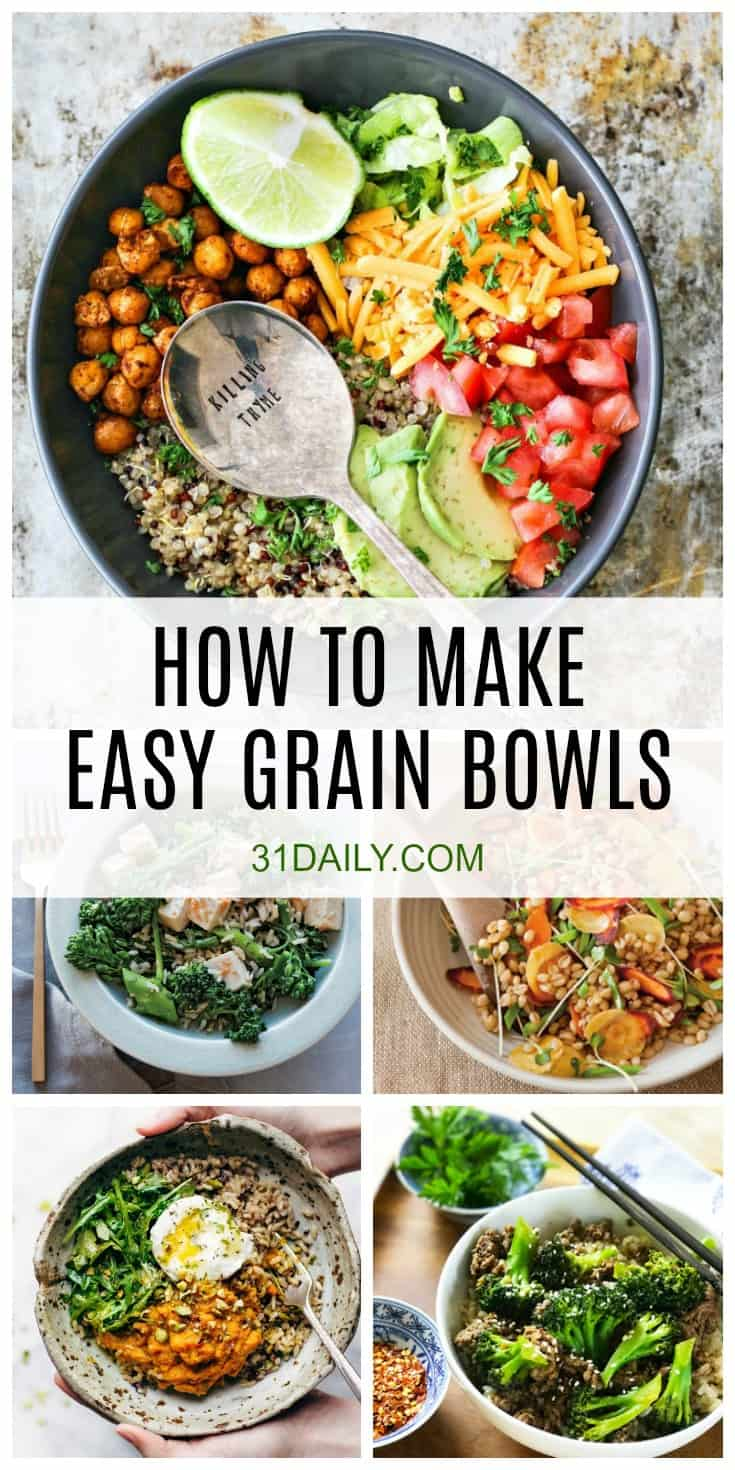 How to Make Easy Healthy Grain Bowls | 31Daily.com