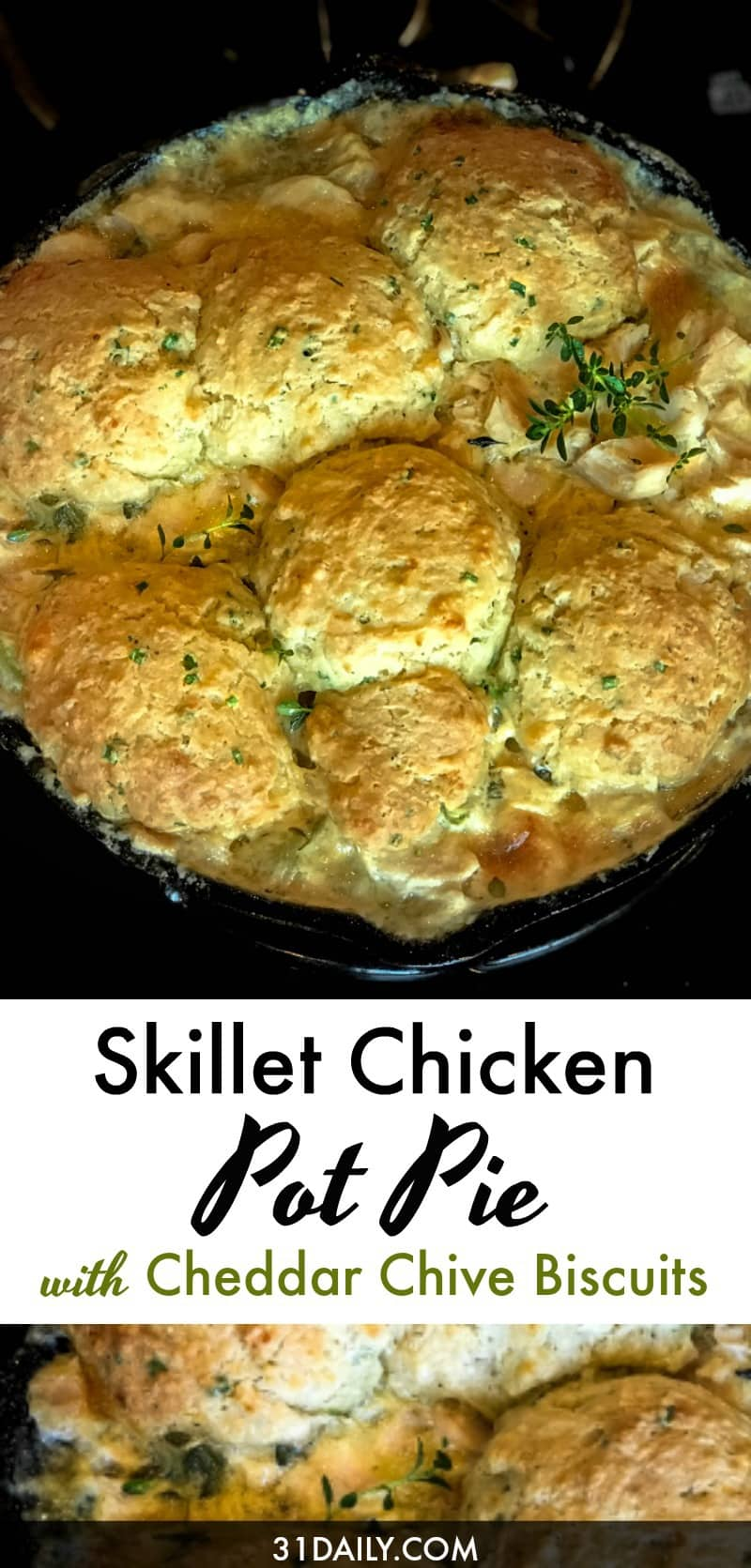Skillet Chicken Pot Pie With Cheddar Chive Biscuits 31daily Com