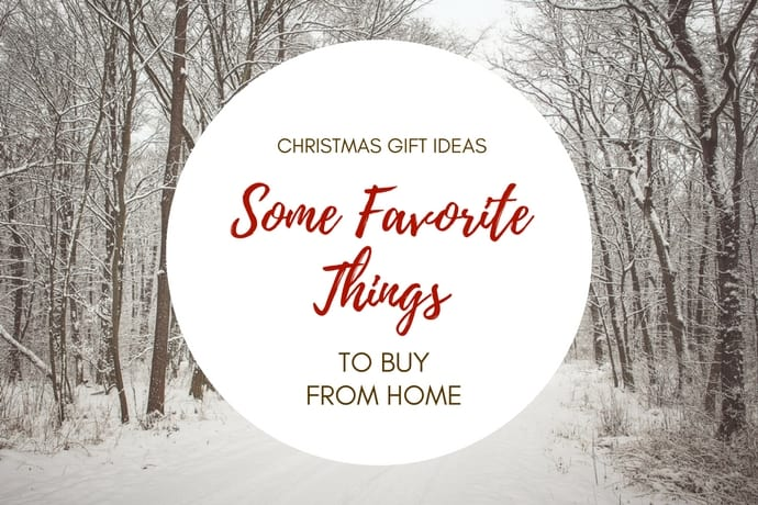 Cozy Favorite Things Gift List to Buy From Home