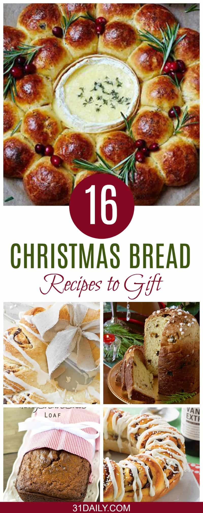 16 Holiday Loaves and Christmas Bread to Bake for Gifts - 31 Daily