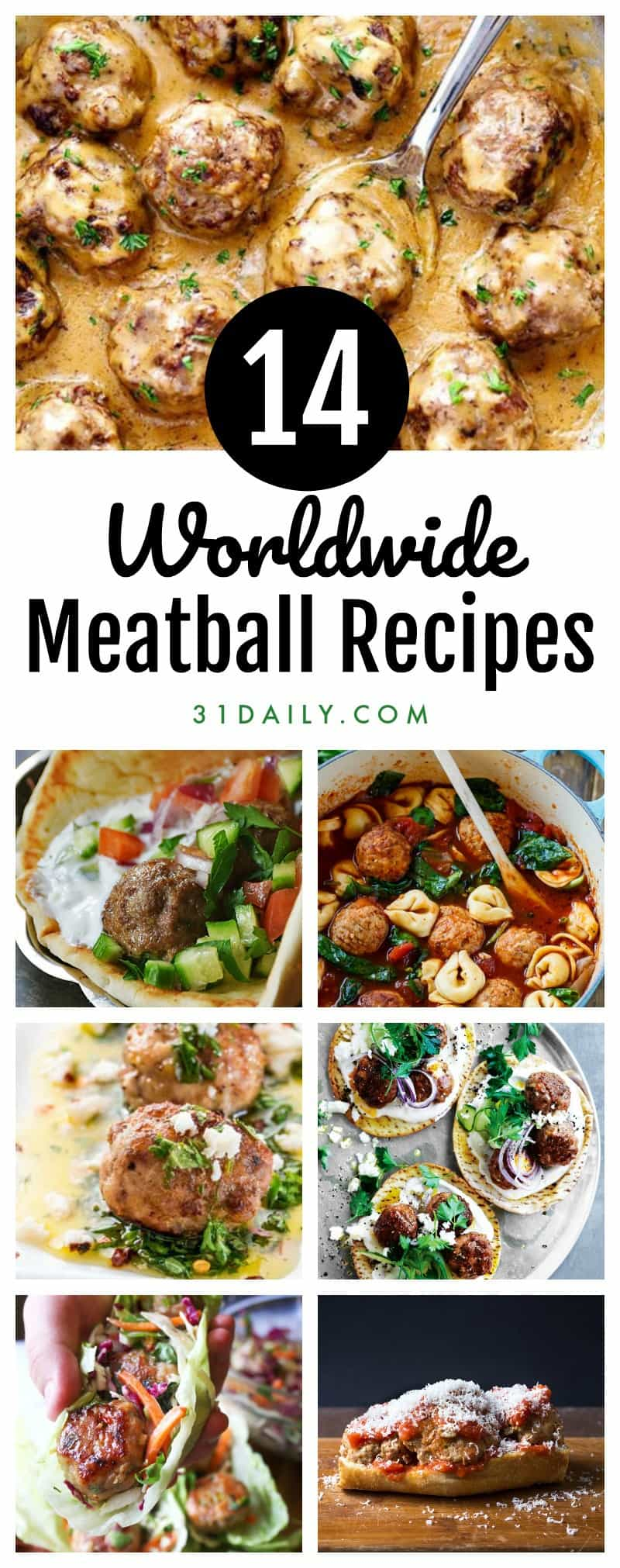 14 Tempting Meatball Recipes that Transcend Cultures | 31Daily.com