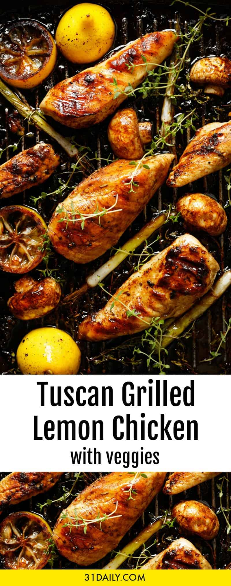 Healthy Tuscan Grilled Lemon Chicken with Vegetables | 31Daily.com