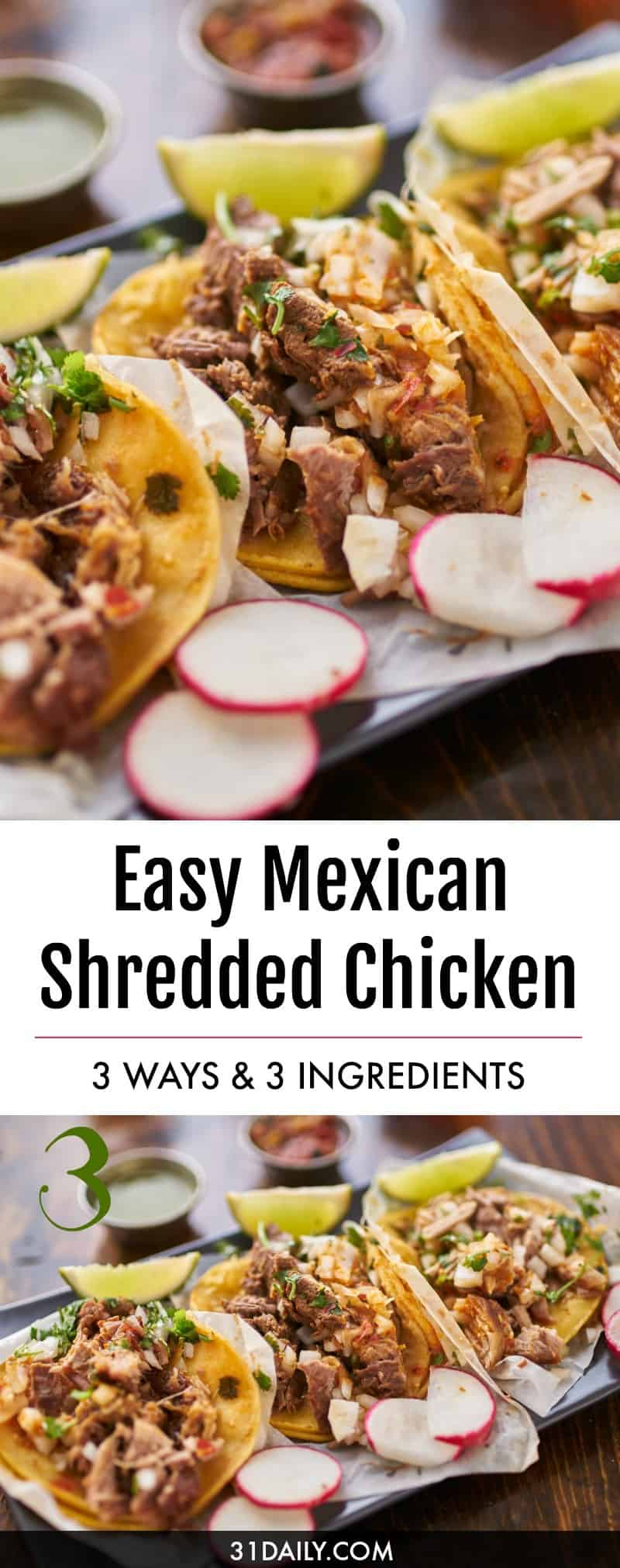 Easy Mexican Shredded Chicken - 3 Ways | 31Daily.com