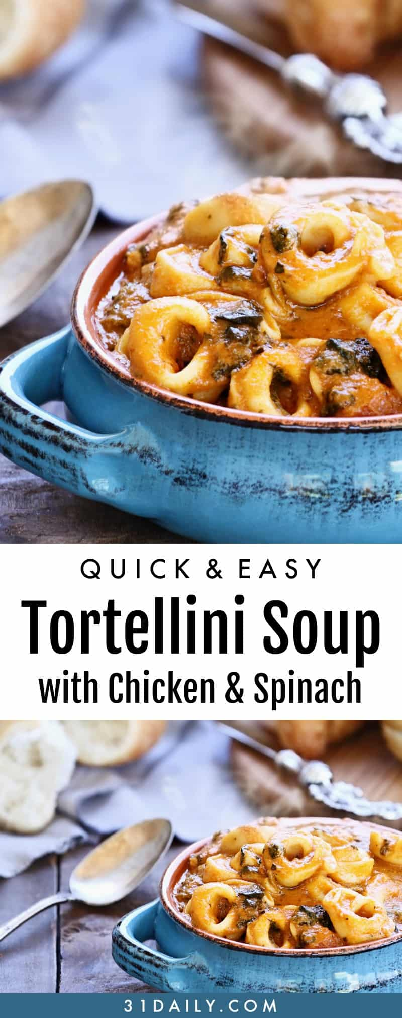 A Quick and Easy Tortellini Soup with Chicken and Spinach | 31Daily.com
