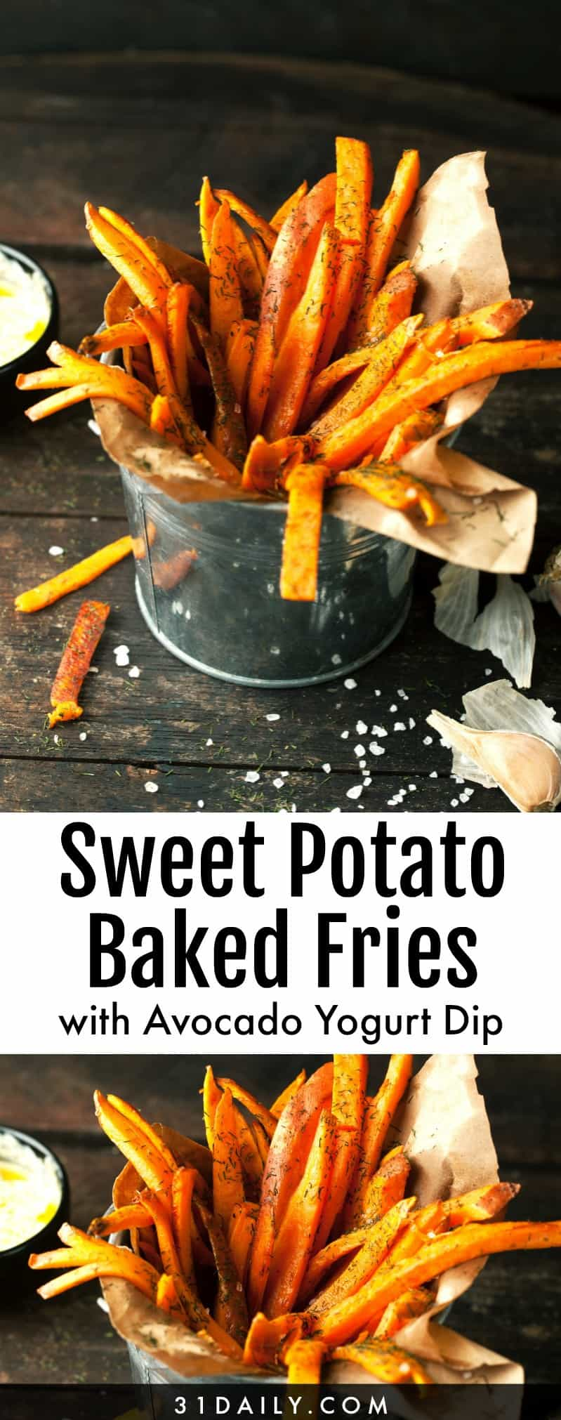 Baked Sweet Potato Fries with Avocado Greek Yogurt Dip | 31Daily.com