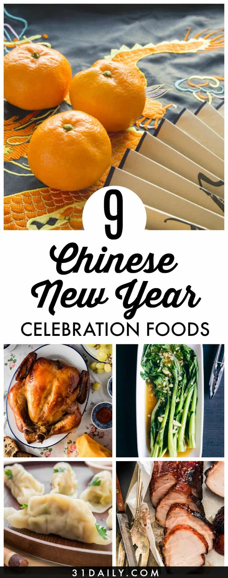9 Chinese New Year Foods to Celebrate With | 31Daily.com