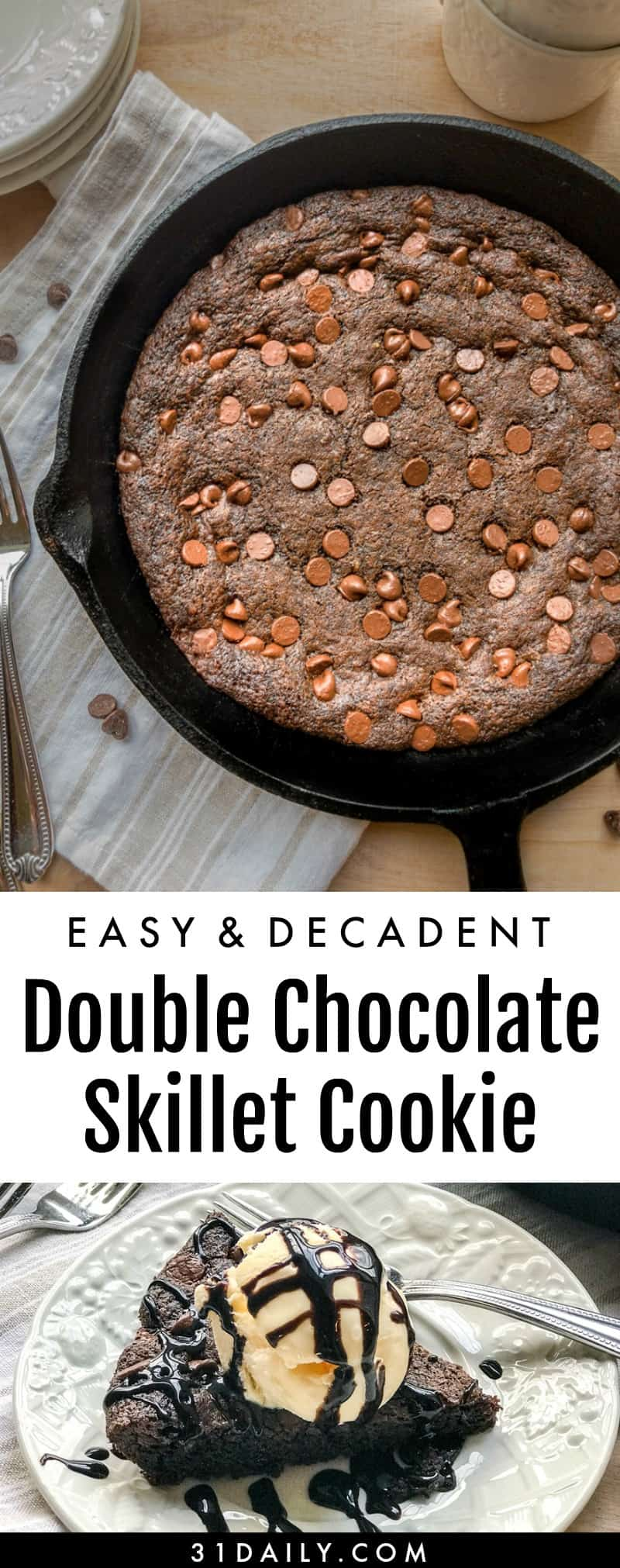 Easy Double Chocolate Chip Skillet Cookie | 31Daily.com