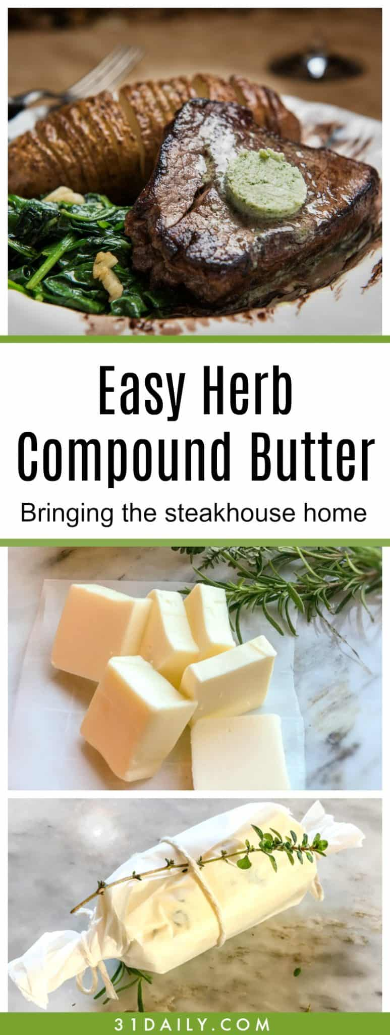 An Herb Compound Butter to Take Your Steak to the Next Level | 31Daily.com