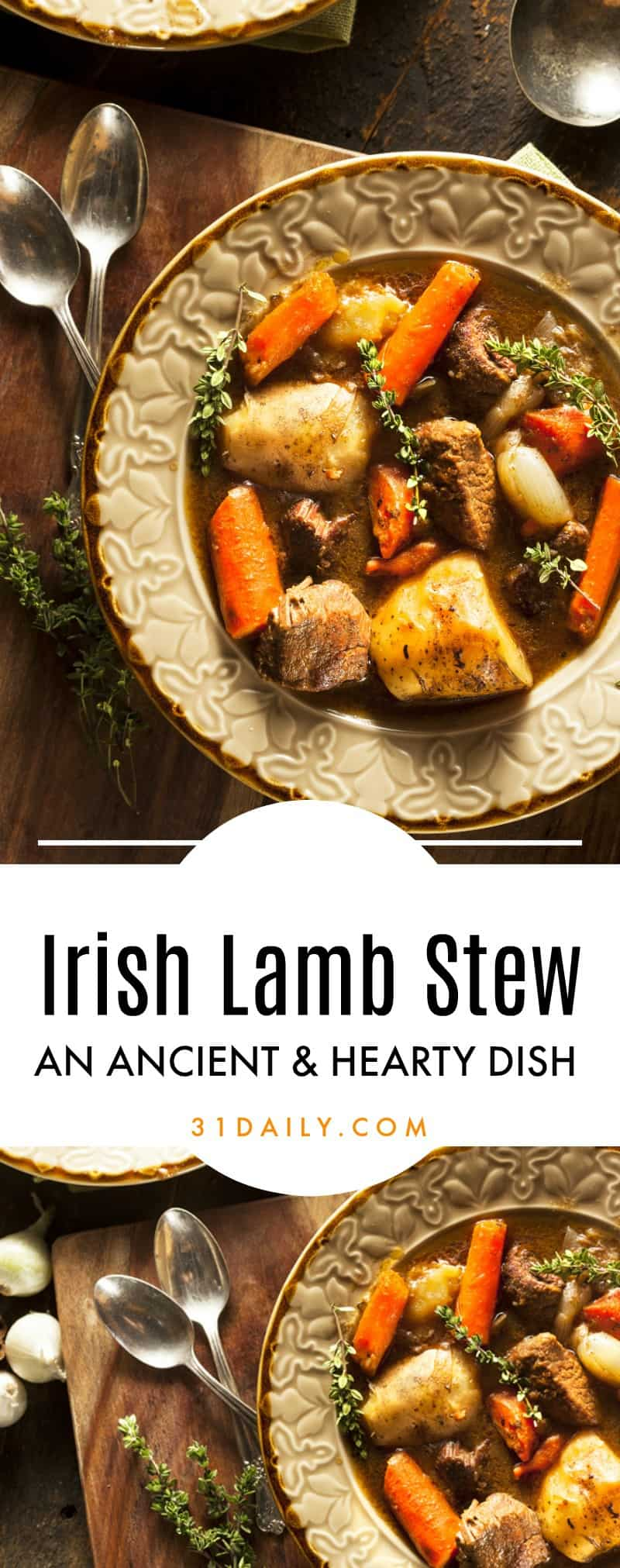 Irish Stew: an Ancient and Hearty Dish | 31Daily.com