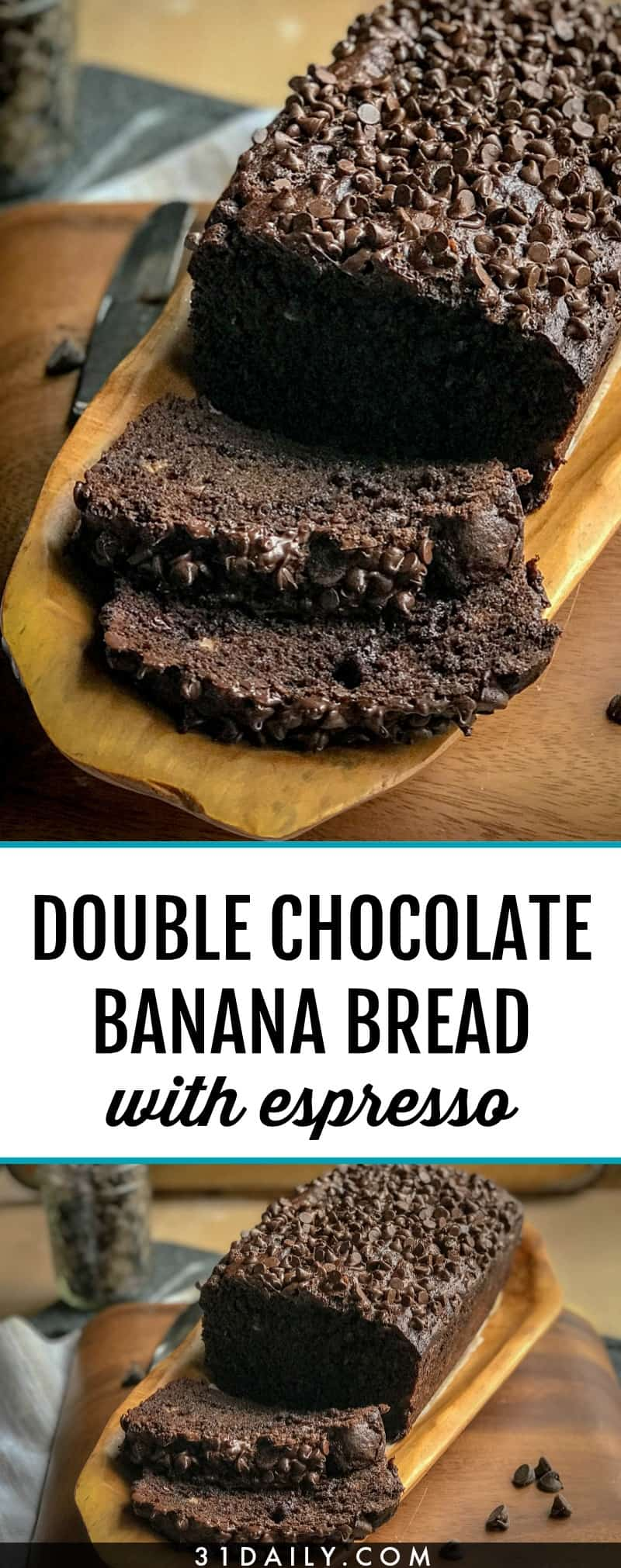 Double Chocolate Chip Banana Bread with Espresso | 31Daily.com