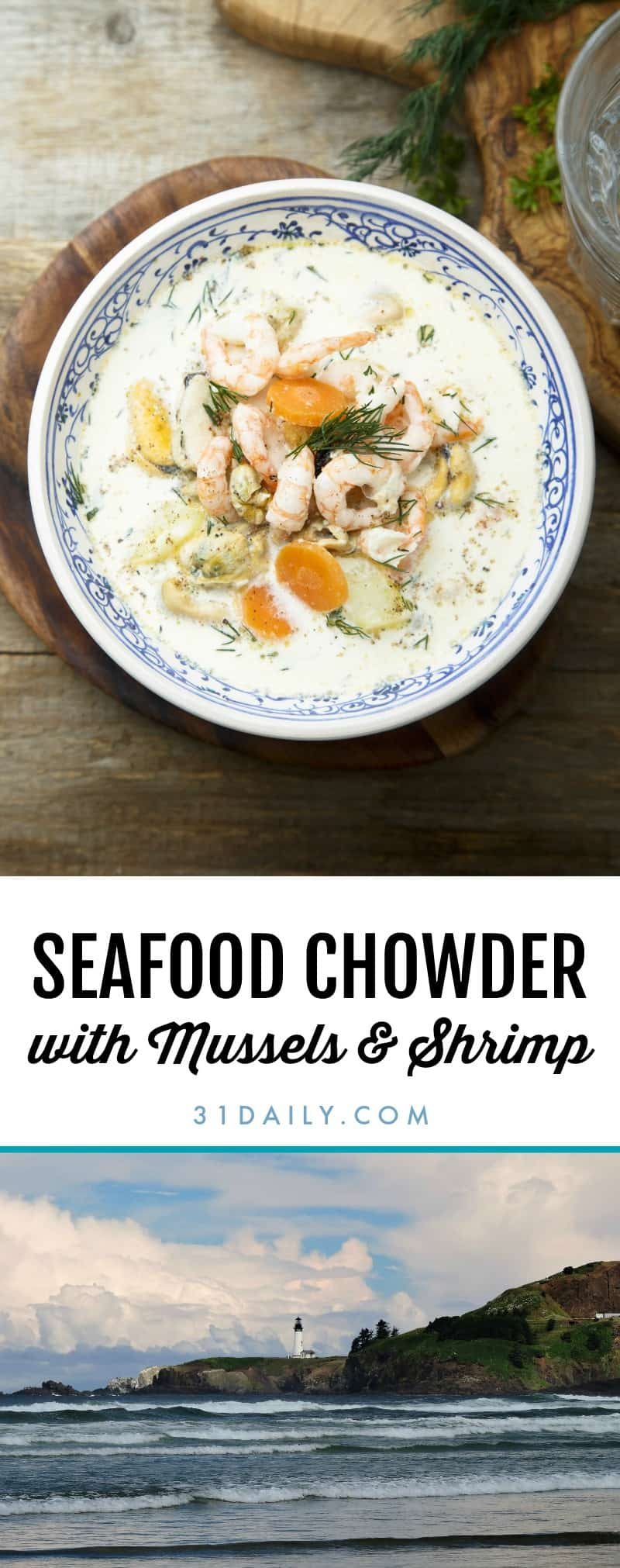 Seafood Chowder with Mussels and Shrimp | 31Daily.com