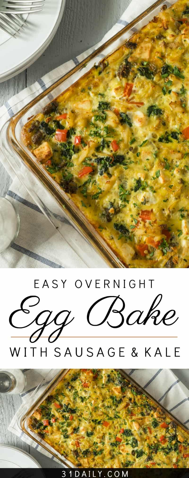 Easy Overnight Egg Bake with Sausage and Kale | 31Daily.com