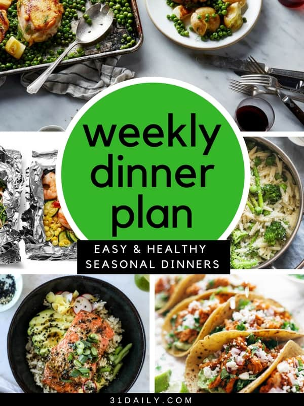 31 Daily Weekly Dinner Meal Plans | 31Daily.com