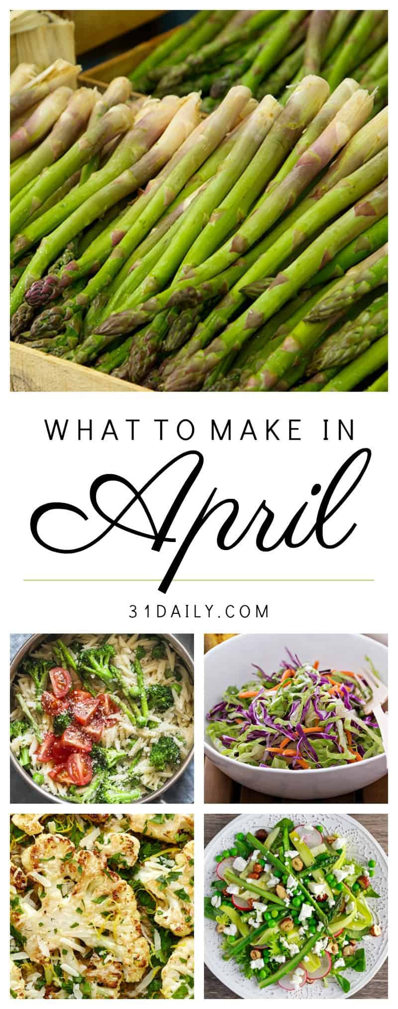 What to Cook this April with Seasonal Fresh Recipes | 31Daily.com