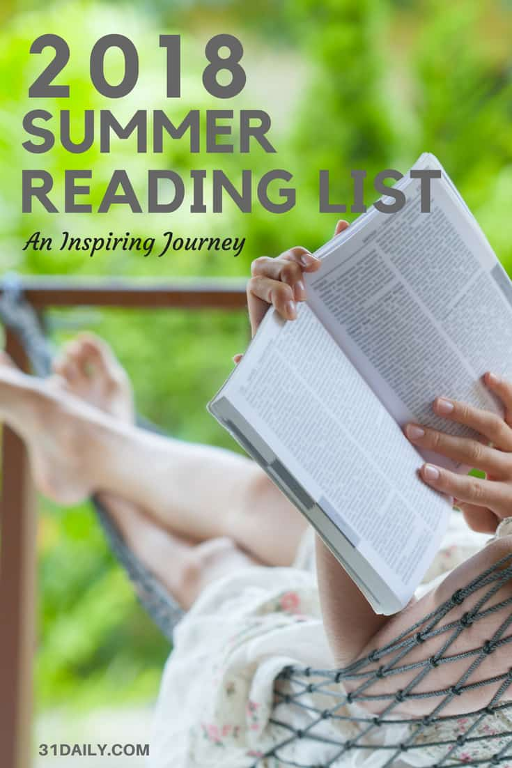 42 Books That Will Inspire Your 2018 Summer Reading List | 31Daily.com