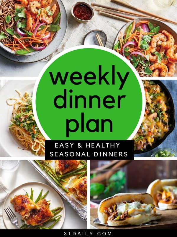 Weekly Dinner Meal Plan // Week 21   31Daily.com