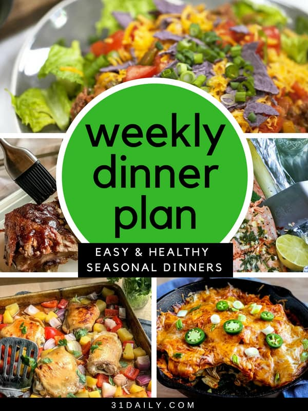 Weekly Dinner Meal Plan // Week 22 | 31Daily.com