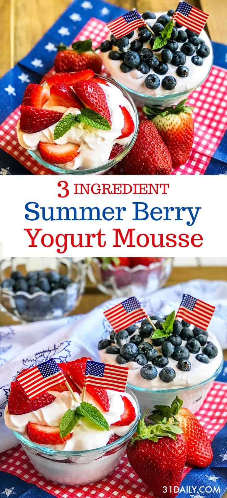 Red, White, and Blue Summer Berry Yogurt Mousse | 31Daily.com