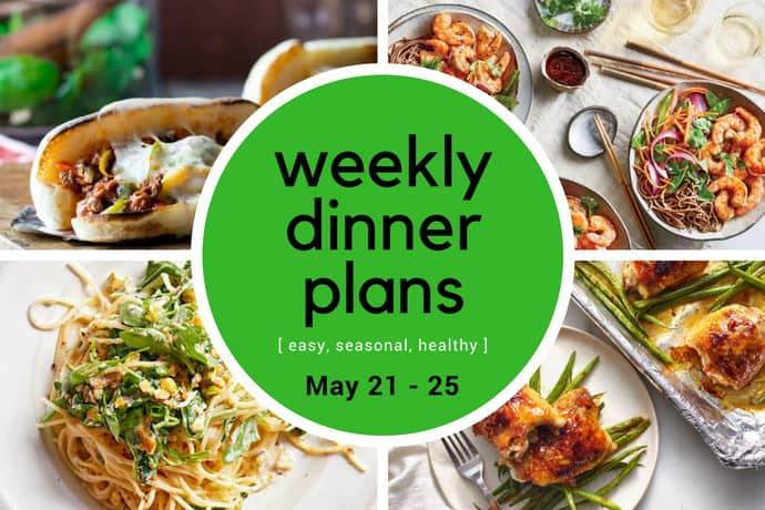 Weekly Dinner Meal Plan // Week 21
