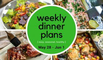 Weekly Dinner Meal Plan // Week 22 | 31Daily.com