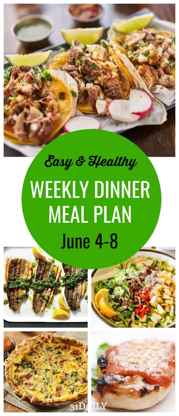 Weekly Dinner Meal Plan // Week 23 | 31Daily.com
