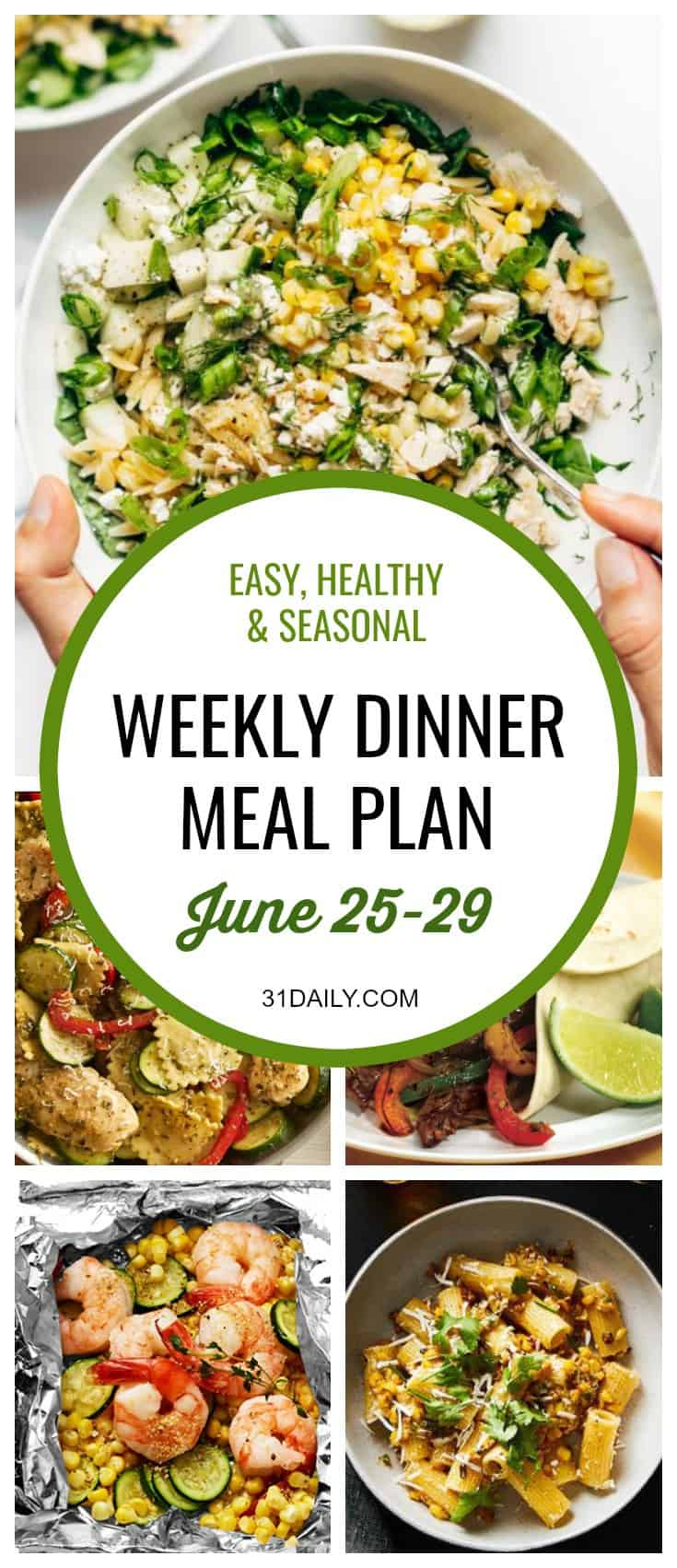 Weekly Dinner Meal Plan // Week 26 | 31Daily.com