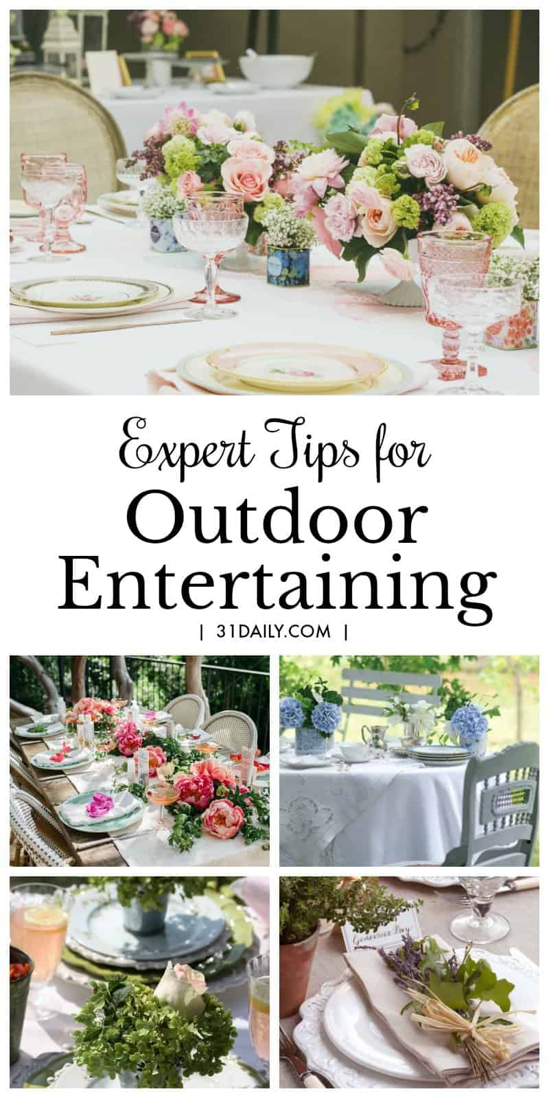 Experts Tips for Outdoor Entertaining | 31Daily.com