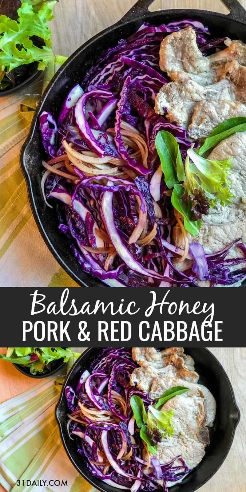 Easy Skillet Balsamic Honey Pork and Red Cabbage   31Daily.com