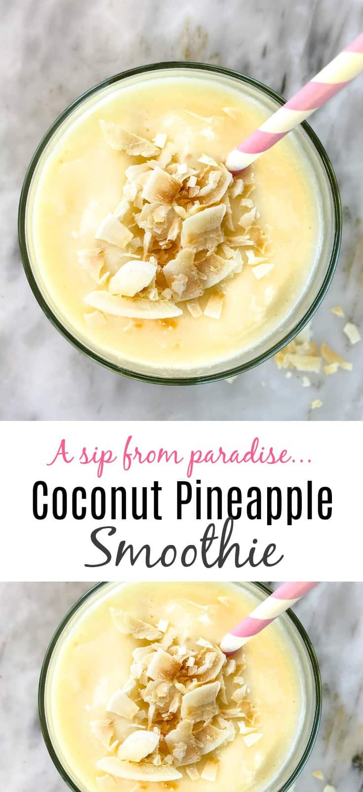 Coconut Pineapple Smoothie: Every Sip is Like Taking a Vacation | 31Daily.com