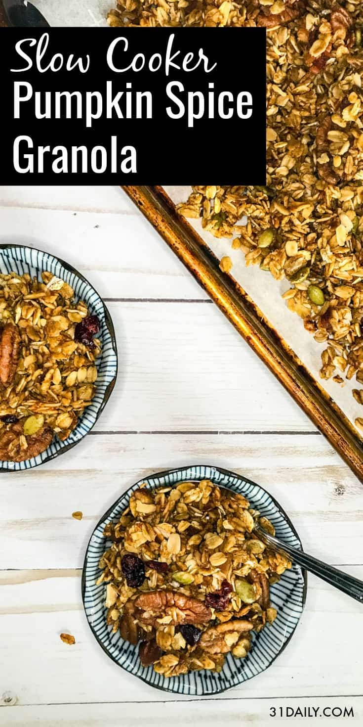 Slow Cooker Pumpkin Spice Granola with Maple, Dates and Pecans | 31Daily.com