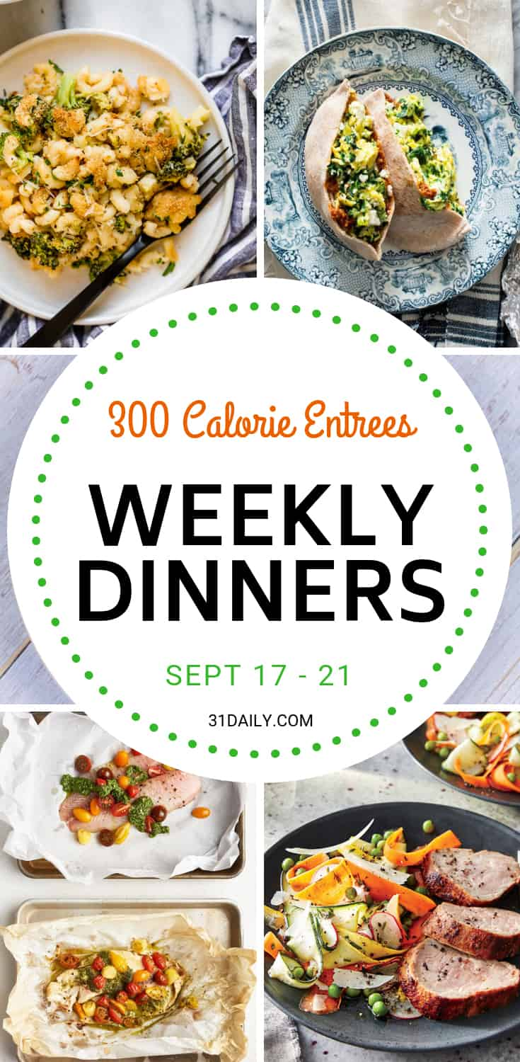 Weekly Dinner Meal Plan // Week 38: 300 Calorie Entrees | 31Daily.com