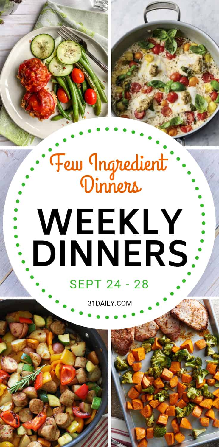 Weekly Dinner Meal Plan // Week 39: Few Ingredient Dinners | 31Daily.com