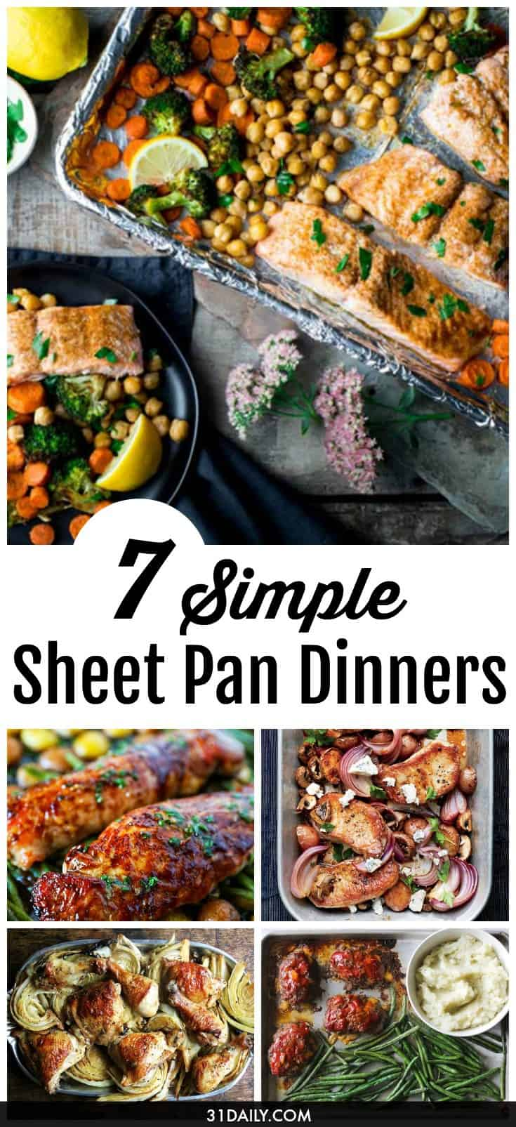 7 Simple Sheet Pan Dinners that Make Busy Weeknights Easy | 31Daily.com