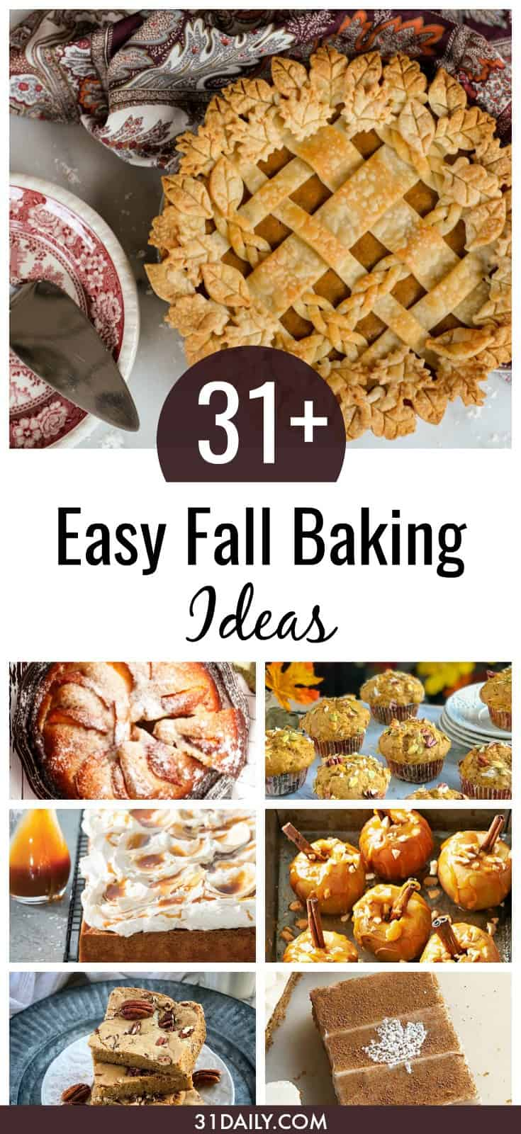 31+ Easy Fall Baking Recipes to Make All Month | 31Daily.com