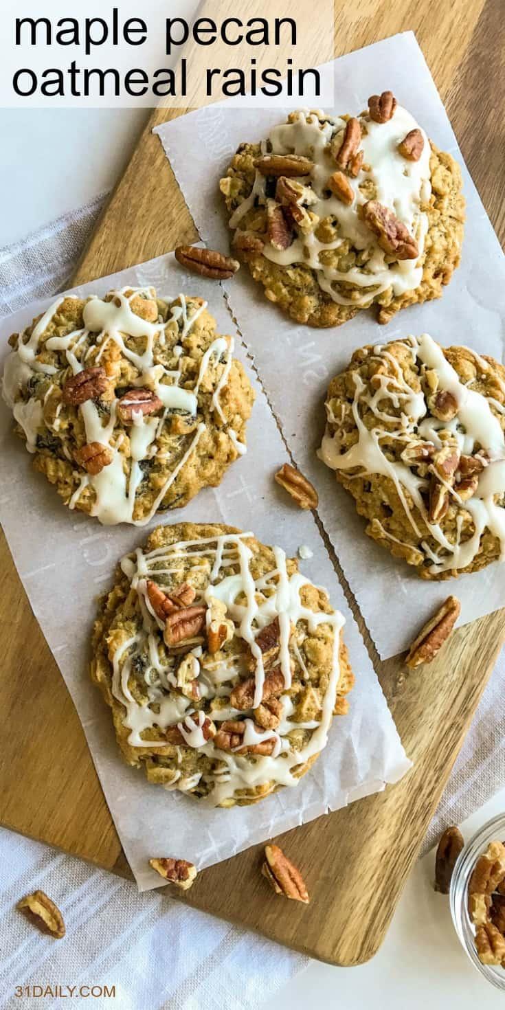 Maple Pecan Oatmeal Raisin Cookies   31Daily.com
