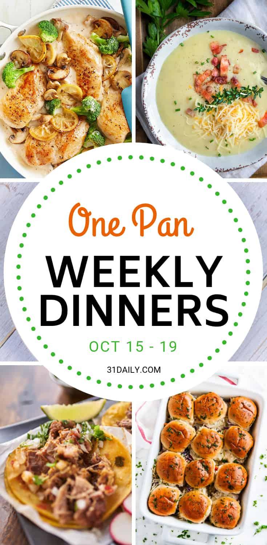 Weekly Dinner Meal Plan // Week 42: One Pan Comfort Foods | 31Daily.com