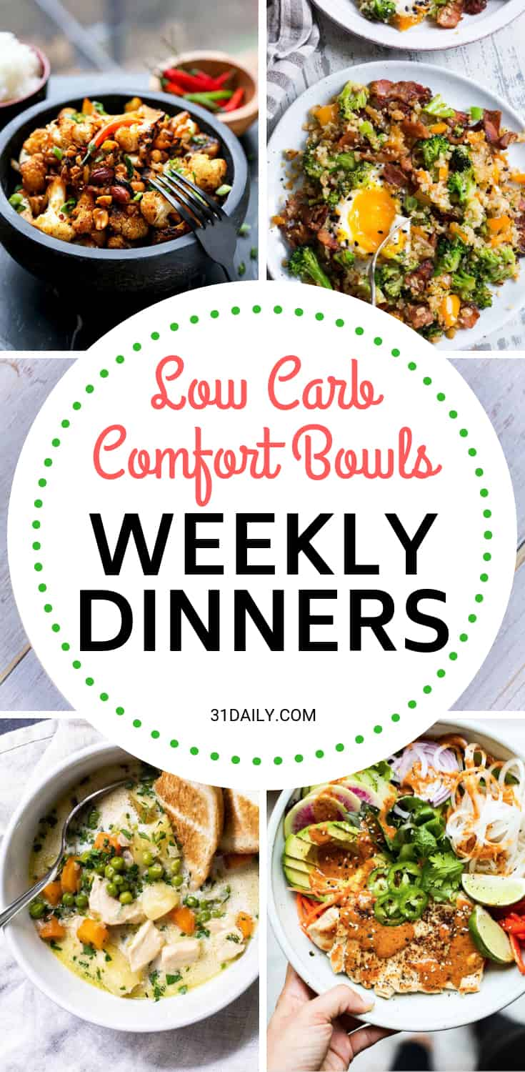 Weekly Dinner Meal Plan // Week 51: Low Carb Comfort Bowls | 31Daily.com