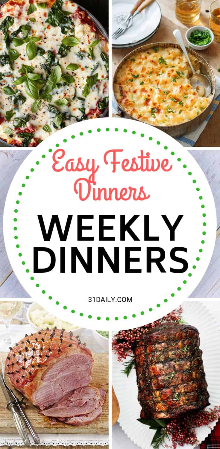 Weekly Dinner Meal Plan // Week 52: Festive Easy Dinners | 31Daily.com