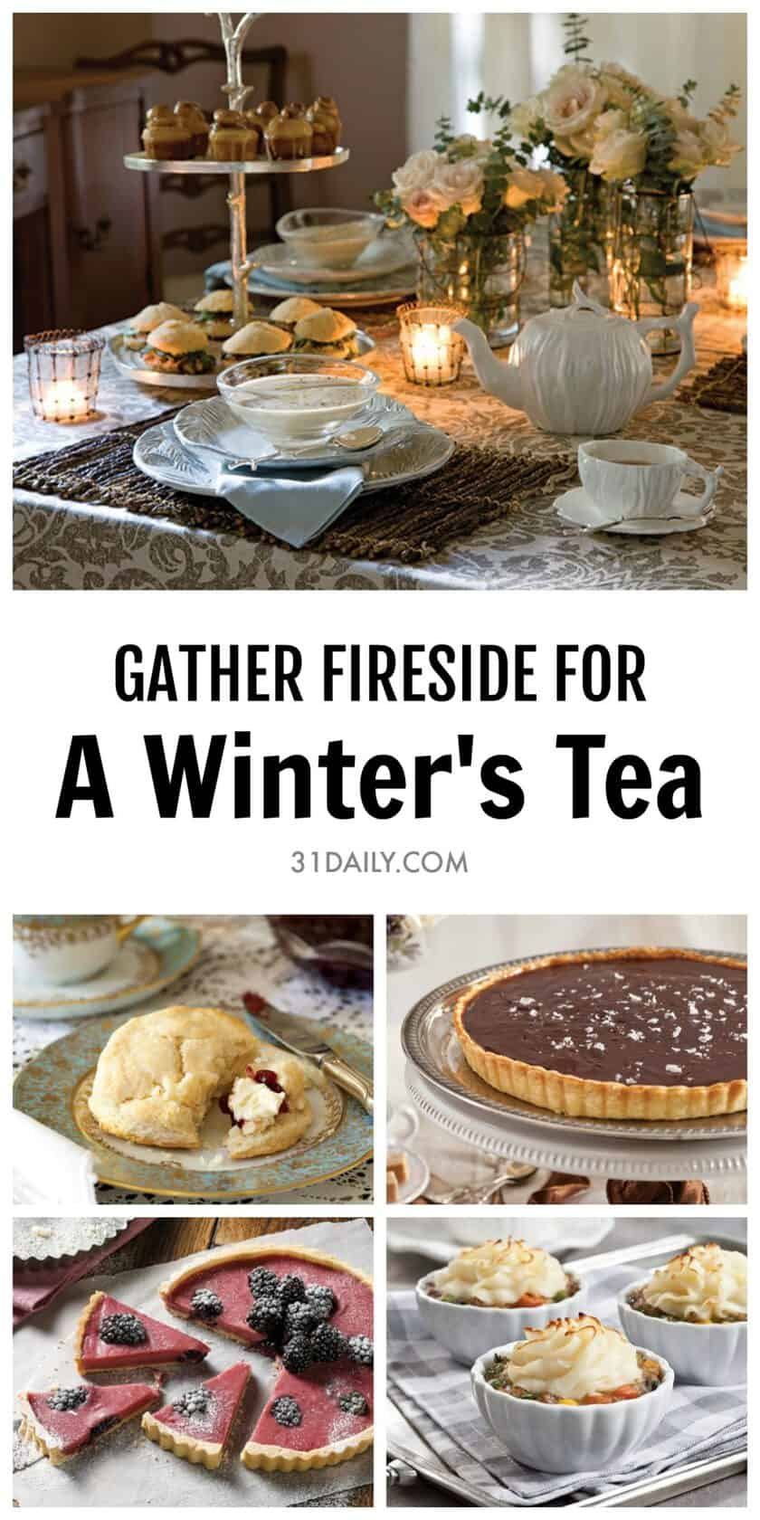 A Winter Afternoon Tea for Chilly, Snowy Days | 31Daily.com