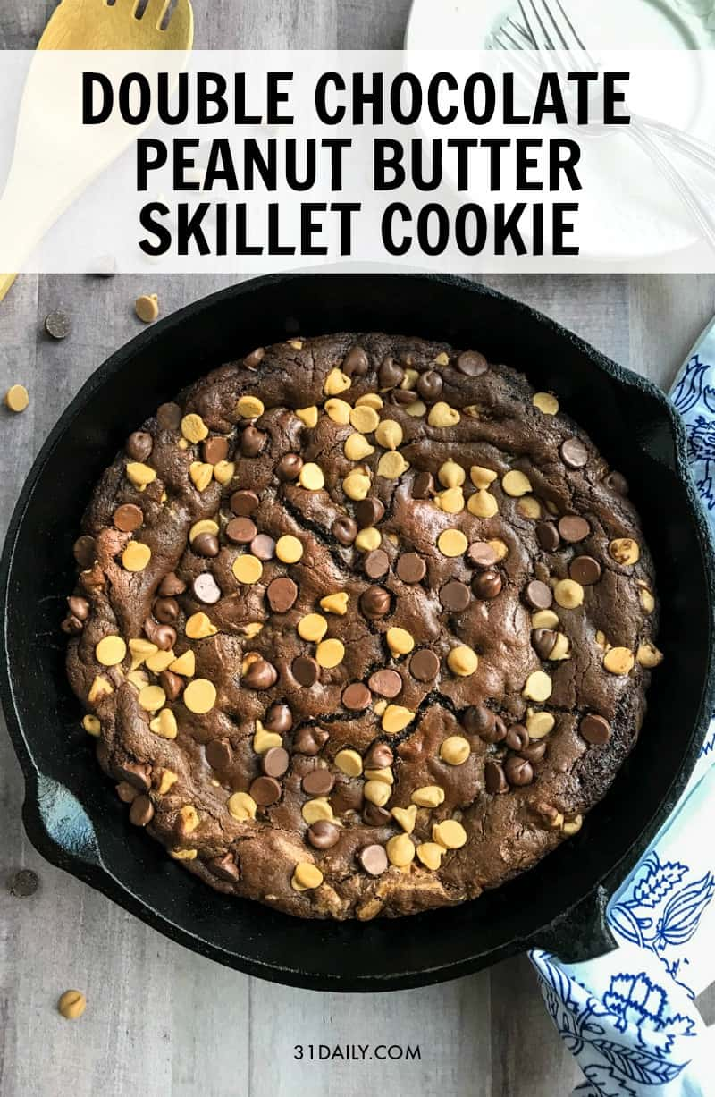 So Easy Double Chocolate Peanut Butter Skillet Cookie | 31Daily.com
