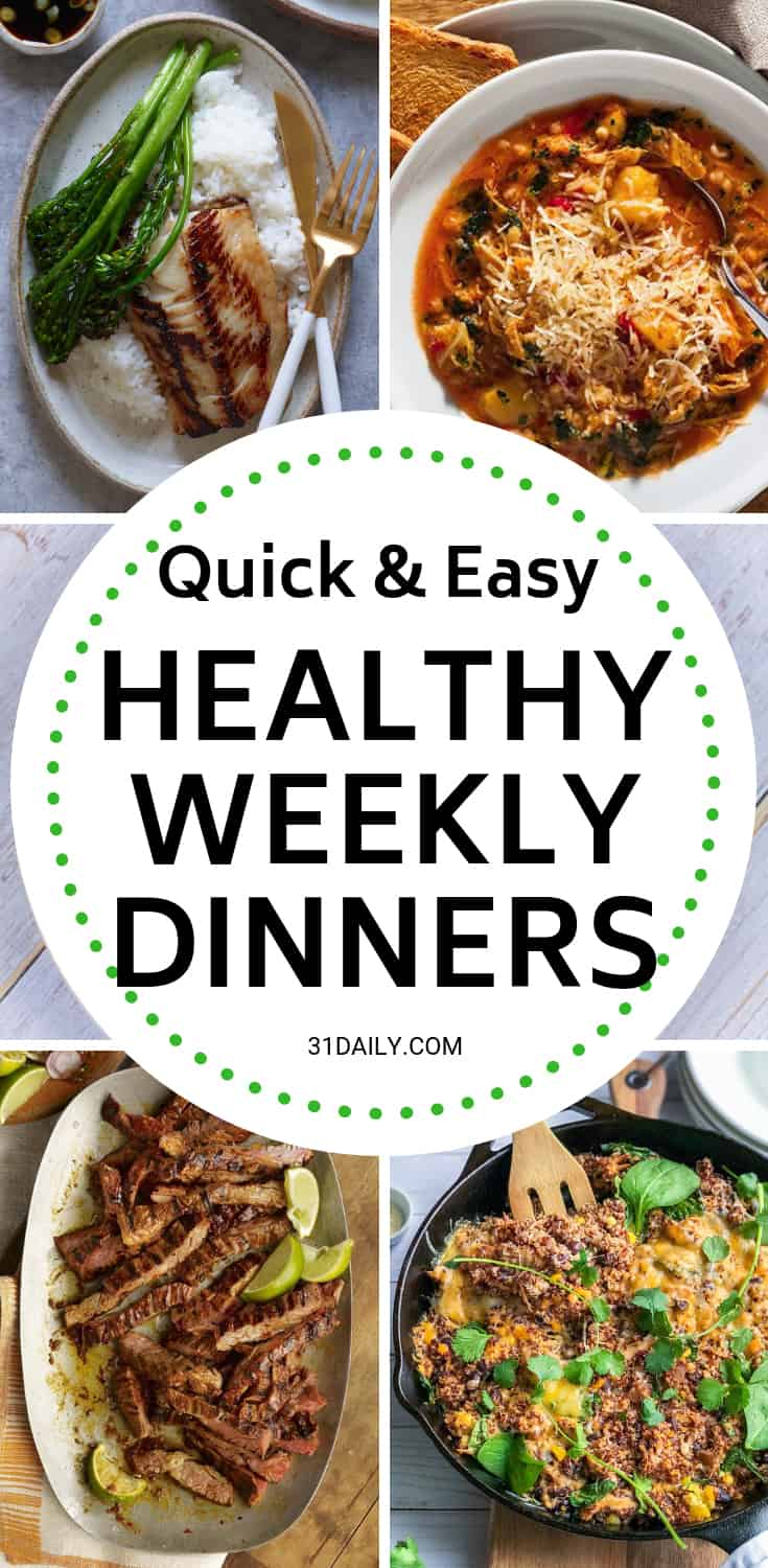 Meal Plan // Week 4: Quick and Easy Dinners | 31Daily.com