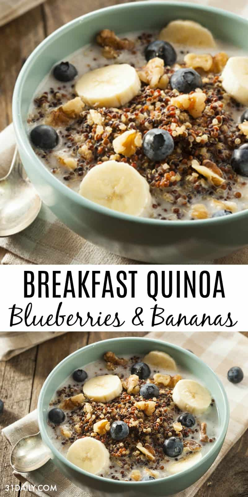 Healthy Breakfast Quinoa with Blueberries and Bananas | 31Daily.com