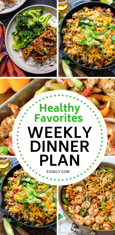 Meal Plan // Week 8: Dinner Favorites | 31Daily.com