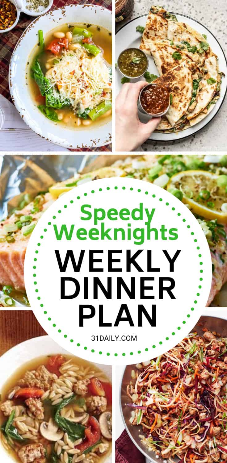 Meal Plan // Week 9: Weeknight Speedy Dinners | 31Daily.com