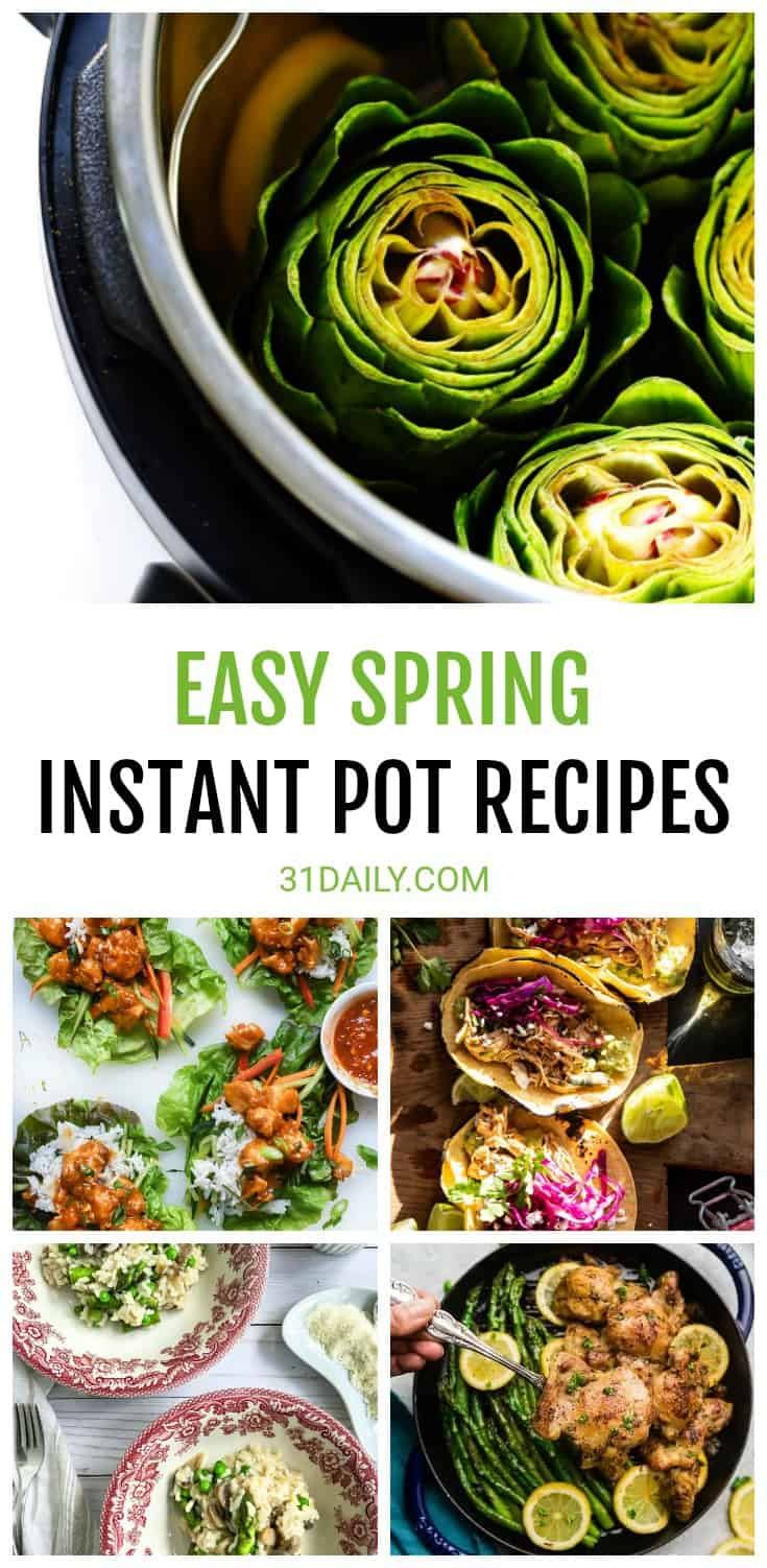 Easy Spring Instant Pot Recipes to Make Now | 31Daily.com